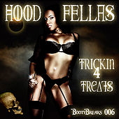 Play & Download Trickin 4 Treats by Hood Fellas | Napster