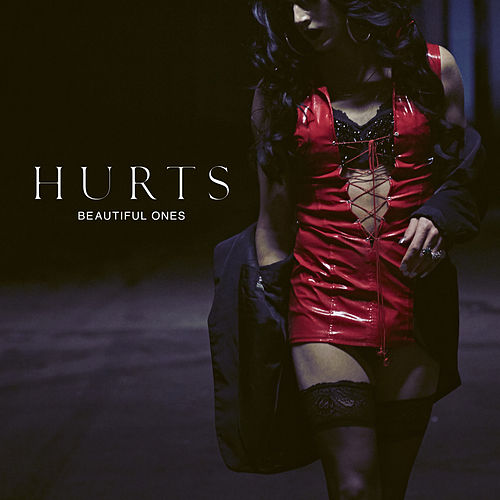 Beautiful Ones by Hurts