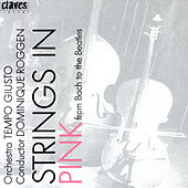 Play & Download Strings In Pink - From Bach to the Beatles by Various Artists | Napster