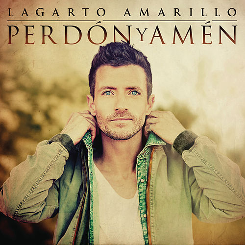 Perdón y Amén by Lagarto Amarillo