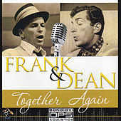 Frank & Dean - Together Again by Various Artists
