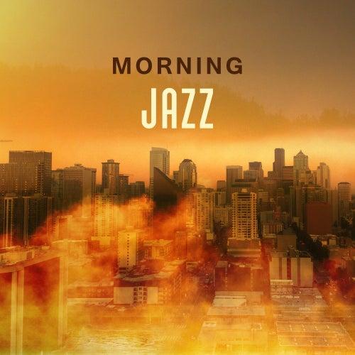 Morning Jazz – Best Album of Jazz 2017, Music for Cafe, Chilled Jazz de The Jazz Instrumentals
