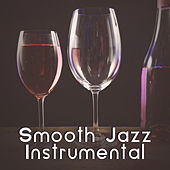 Play & Download Smooth Jazz Instrumental – Relaxed Jazz, Peaceful Piano Melodies, Easy Listening by Soft Jazz Music | Napster