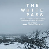 The White Pass (Music from the Original TV Documentary