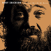 All That May Do My Rhyme by Roky Erickson