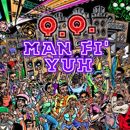 Man Fi Yuh by QQ