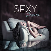 Sexy Piano – Instrumental Lounge, Jazz Session, Sexy Jazz Lounge, Piano by Relaxing Instrumental Jazz Ensemble