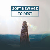 Soft New Age to Rest – Soothing Waves, Nature Relaxation, Peaceful Music, Inner Silence by Chinese Relaxation and Meditation