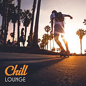 Play & Download Chill Lounge – Pure Relaxation, Chill Out Mix, Relax on the Beach, Party Night, Ambient Music, Total Rest, Summertime by Ibiza Chill Out | Napster