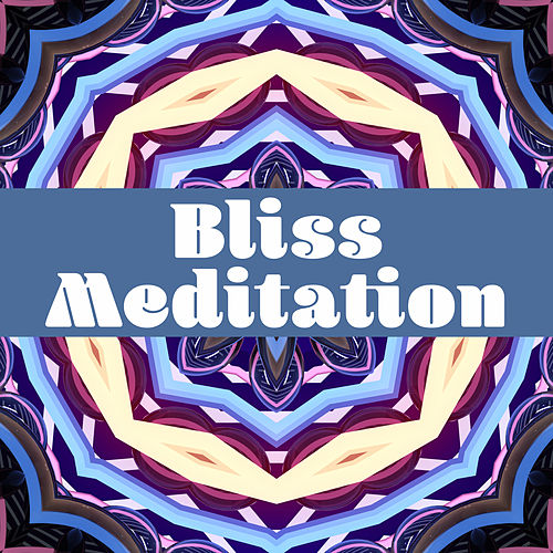 Bliss Meditation – New Age Music for Meditation, Hatha Yoga, Pilates, Contemplation, Zen, Chakra, Kundalini de Lullabies for Deep Meditation