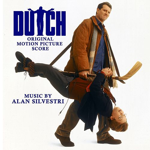 Dutch (Original Motion Picture Soundtrack) by Alan Silvestri