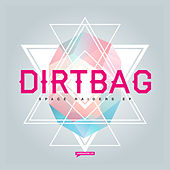 Space Raiders EP by Dirtbag