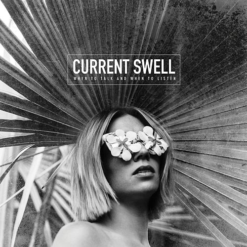 You Got It Easy de Current Swell