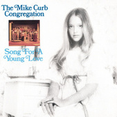 Song For A Young Love by Mike Curb Congregation