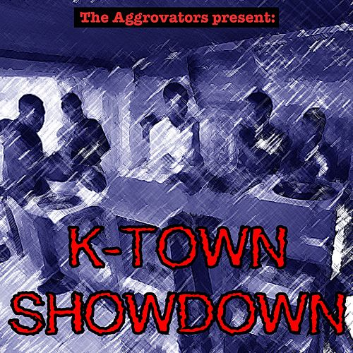 Play & Download K-Town Showdown by The Aggrovators | Napster