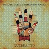 Quebranto de Yamandú Costa & Alessandro Penezzi