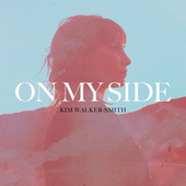On My Side by Kim Walker-Smith