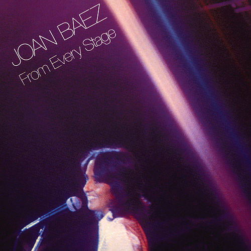 Play & Download From Every Stage (Live) by Joan Baez | Napster