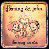 The Way We Are by Fleming & John
