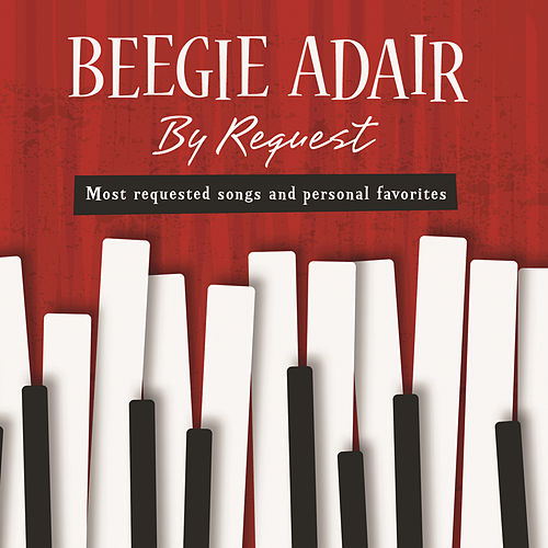 Play & Download By Request by Beegie Adair | Napster