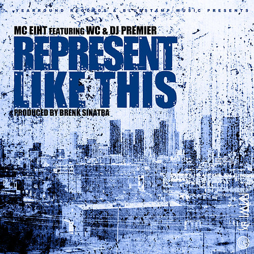 Represent Like This by MC Eiht
