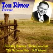Tex Ritter Forever von Tex Ritter