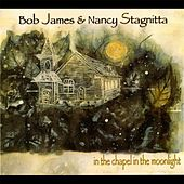 In the Chapel in the Moonlight by Bob James