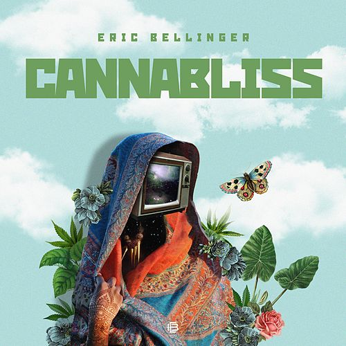 Play & Download Cannabliss - EP by Eric Bellinger | Napster