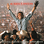 8 Seconds (Original Motion Picture Soundtrack) von Various Artists