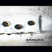 One Minute to Twelve by Samhain