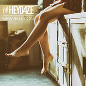 New Religion by The Heydaze