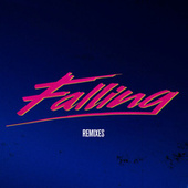 Play & Download Falling (Remixes) by Alesso | Napster