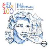 100 Songs For A Centennial by Ella Fitzgerald