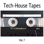 Tech-House Tapes, Vol. 7 by Various Artists
