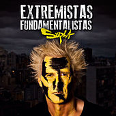 Play & Download Extremistas Fundamentalistas by Supla | Napster