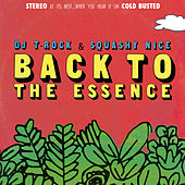 Back To The Essence by DJ T-Rock