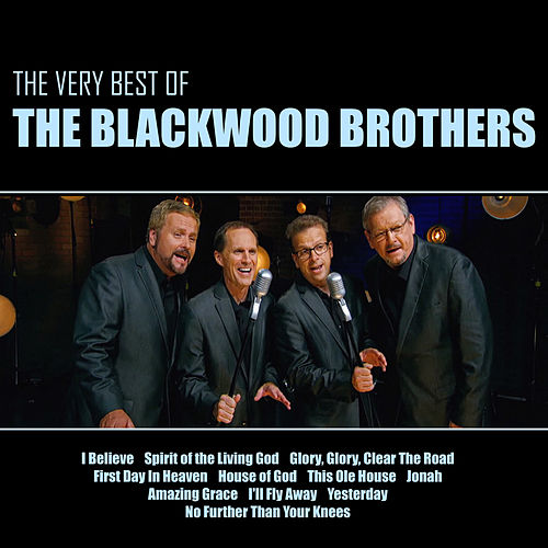 The Very Best of the Blackwood Brothers (Live) by The Blackwood Brothers