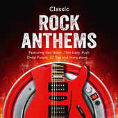 Classic Rock Anthems by Various Artists