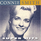 Play & Download Super Hits by Connie Smith | Napster