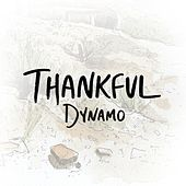 Play & Download Thankful by Dynamo | Napster