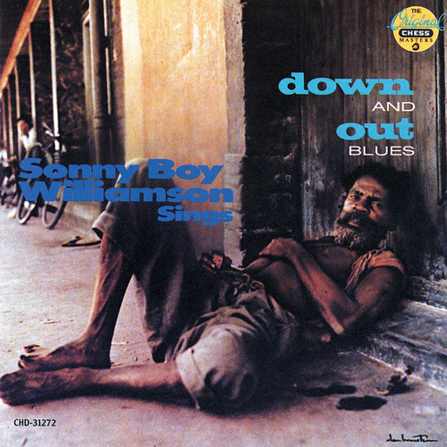 Play & Download Down & Out Blues by Sonny Boy Williamson | Napster