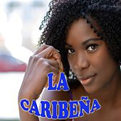 Play & Download La Caribeña by Various Artists   Napster