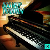 Doo Wop Tradition, Vol. 1  by Various Artists