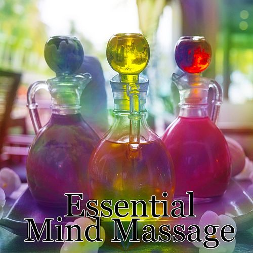 Essential Mind Massage by Spa Relaxation