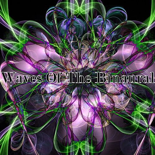 Play & Download Waves Of The Binaural by Binaural Beats Brainwave Entrainment | Napster