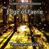 Play & Download Guided Sleep Meditation: The Edge of Faerie by The Honest Guys | Napster