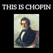 This is Chopin by Various Artists