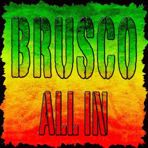 All In (Compilation) di Brusco