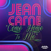 Come Home to Me (Radio Mix) by Jean Carne
