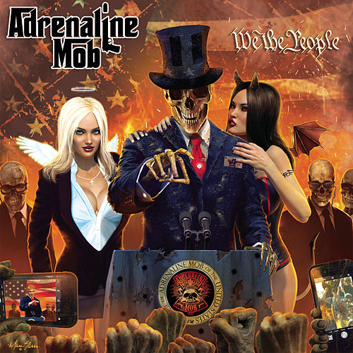 We the People by Adrenaline Mob